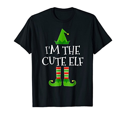 Im The Cute Elf Matching Family Group Christmas T Shirt