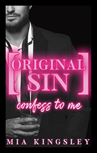 Original Sin – Confess To Me (Protective Men Trilogy 2)