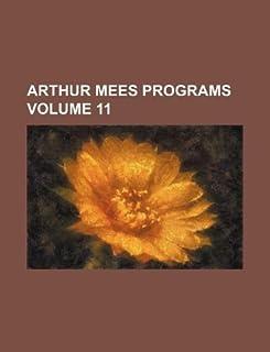 Arthur Mees Programs Volume 11