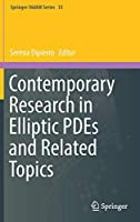 Contemporary Research in Elliptic PDEs and Related Topics (Springer INdAM Series)