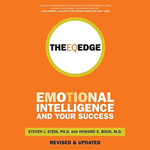 The EQ Edge: Emotional Intelligence and Your Success cover art