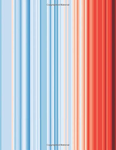 Global Warming Stripes Notebook: Climate Change Climate Strike Graph Paper Notepad. 8.5 x 11 Inch Note Book With 4x4 Grid Paper And Soft Matte Cover For Scientists, Engineers & Environmentalists.