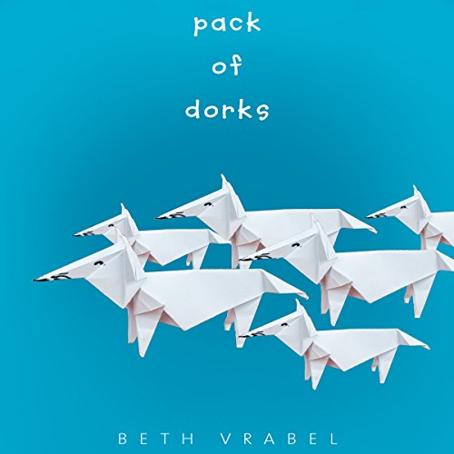 Pack of Dorks cover art