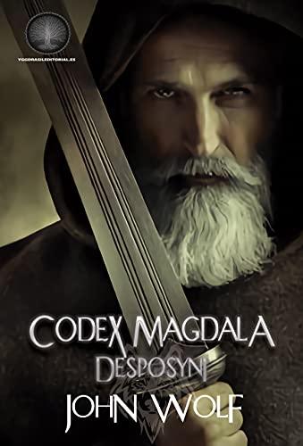 Codex Magdala IV: Desposyni de John Wolf