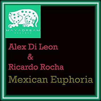 Mexican Euphoria
