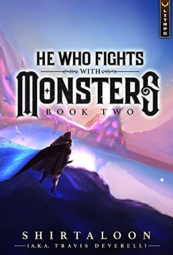 He Who Fights with Monsters 2: A LitRPG Adventure (English Edition)