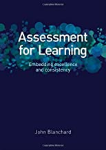 Assessment for Learning: Embedding Excellence and Consistency