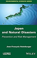 Japan and Natural Disasters: Prevention and Risk Management (Environmental Sciences)