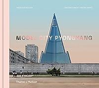 Model City Pyongyang