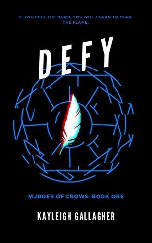 Defy (Murder of Crows Book 1)