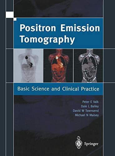 Positron Emission Tomography: Basic Sciences