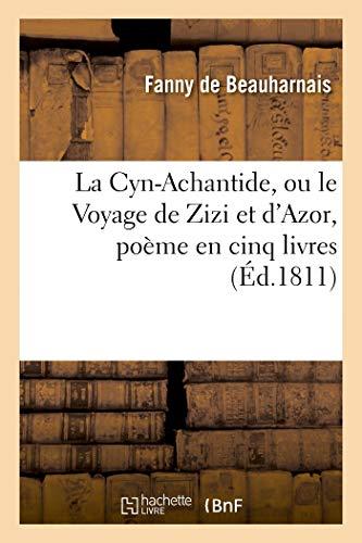 La Cyn-Achantide, ou le Voyage de Zizi et d