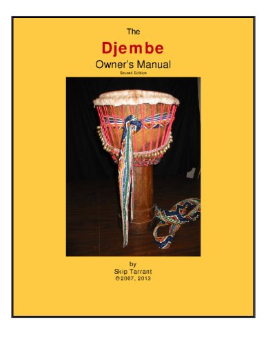 The Djembe Owner's Manual (English Edition)