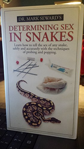 Dr. Mark Seward's Determining Sex in Snakes [VHS]