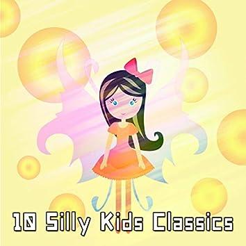 10 Silly Kids Classics