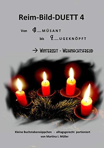 Reim-Bild-Duett 4: Winterzeit - Weihnachtsfreud