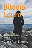 Bilogía Laura: Novela romántica - erótica lésbica