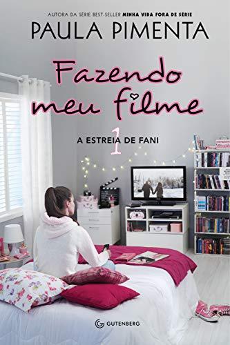 Fazendo meu filme 1 - A estreia de Fani