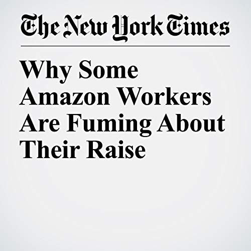 Why Some Amazon Workers Are Fuming About Their Raise copertina