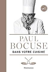 Paul Bocuse dans votre cuisine de Paul Bocuse