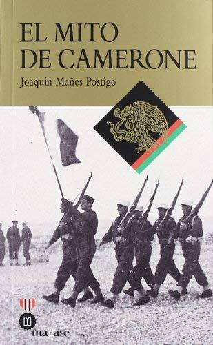 El mito de Camerone by Joaquín Mañes Postigo (2012-01-01)