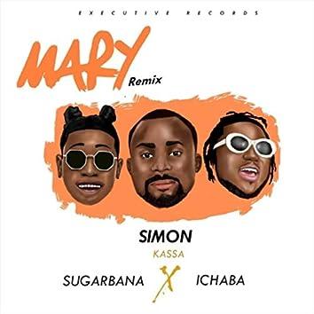 Mary (Remix) [feat. Sugarbana & Ichaba]