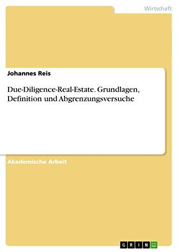 Due-Diligence-Real-Estate. Grundlagen, Definition und Abgrenzungsversuche