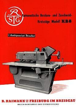 Automatische Besäum- und Zuschneid-Kreissäge. Modell KB8. Firmenprospekt.