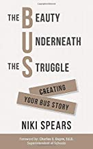 The Beauty Underneath the Struggle: Creating Your Bus Story