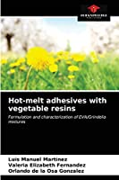 Hot-melt adhesives with vegetable resins