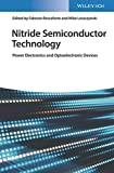 Nitride Semiconductor Technology: Power Electronics and Optoelectronic Devices