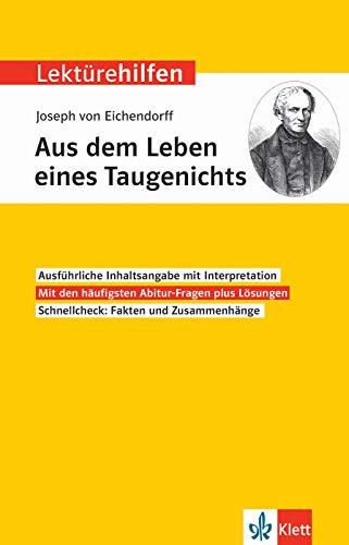 Klett Lektürehilfen Joseph von Eichendorff, Aus dem Leben eines Taugenichts: Interpretationshilfe für Oberstufe und Abitur