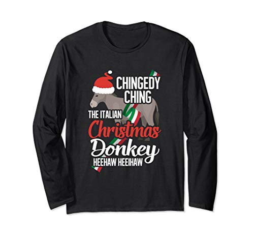 Dominick The Christmas Donkey Italian Christmas Donkey Long Sleeve T-Shirt