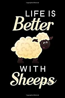 Life Is Better With Sheeps: Blank Lined Journal Notebook, 6