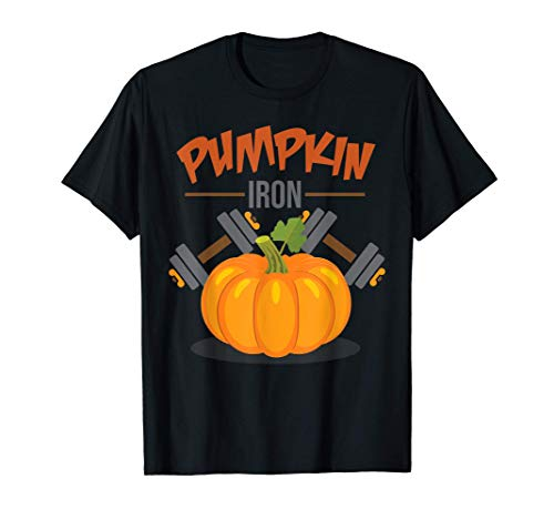 Pumpkin Iron - Funny Halloween Bodybuilding Fitness Workout Camiseta