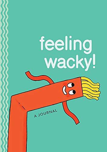 Feeling Wacky!: The Wacky Waving Inflatable Tube Guy Journal