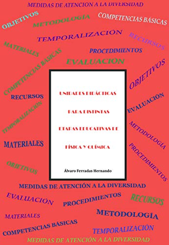 Unidades didácticas para distintas etapas educativas de Física y Química eBook: Ferradas Hernando, Álvaro, Ferradas Hernando, Blanca: Amazon.es: Tienda Kindle