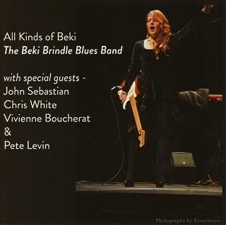 All About Beki: The Beki Brindle Blues Band by Beki Brindle