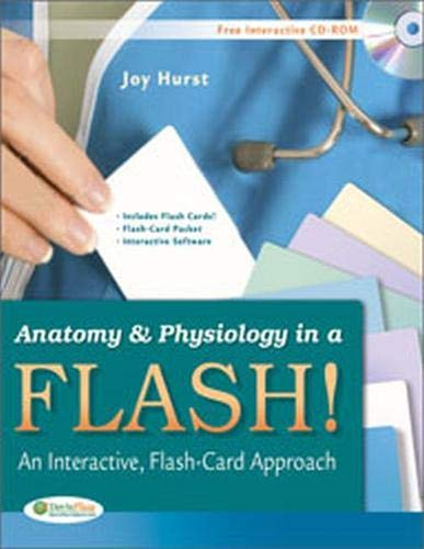 Anatomy & Physiology in a Flash! Book & Flash Cards: An...