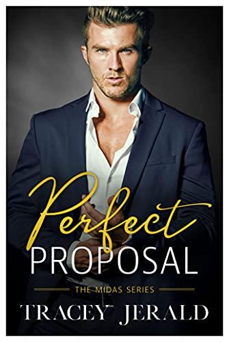 Perfect Proposal: Billionaire Workplace Romance (Midas Series Book 1)