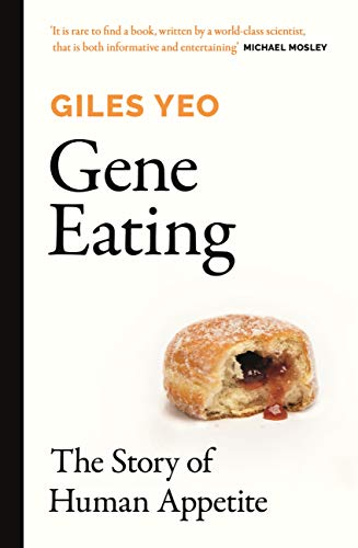 Gene Eating: The Story of Human Appetite (English Edition)