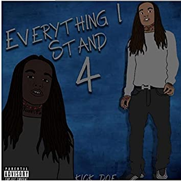 Everything I Stand 4