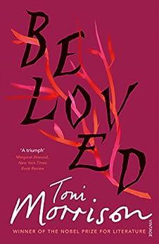 Beloved: A Novel (Vintage Classics) by [Toni Morrison]