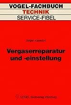 Vergaserreparatur und -einstellung (German Edition)