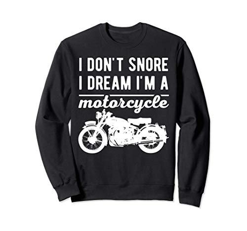 Yo no ronco Sueño que soy un motociclista Motero Sudadera