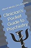 Clinician's Pocket Guide to Psychiatry