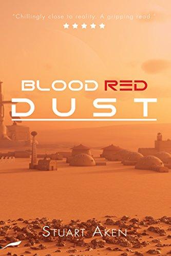 Book: Blood Red Dust (Generation Mars Book 1) by Stuart Aken