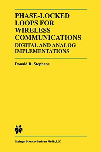 Phase-Locked Loops for Wireless Communications: Digital and Analog Implementation