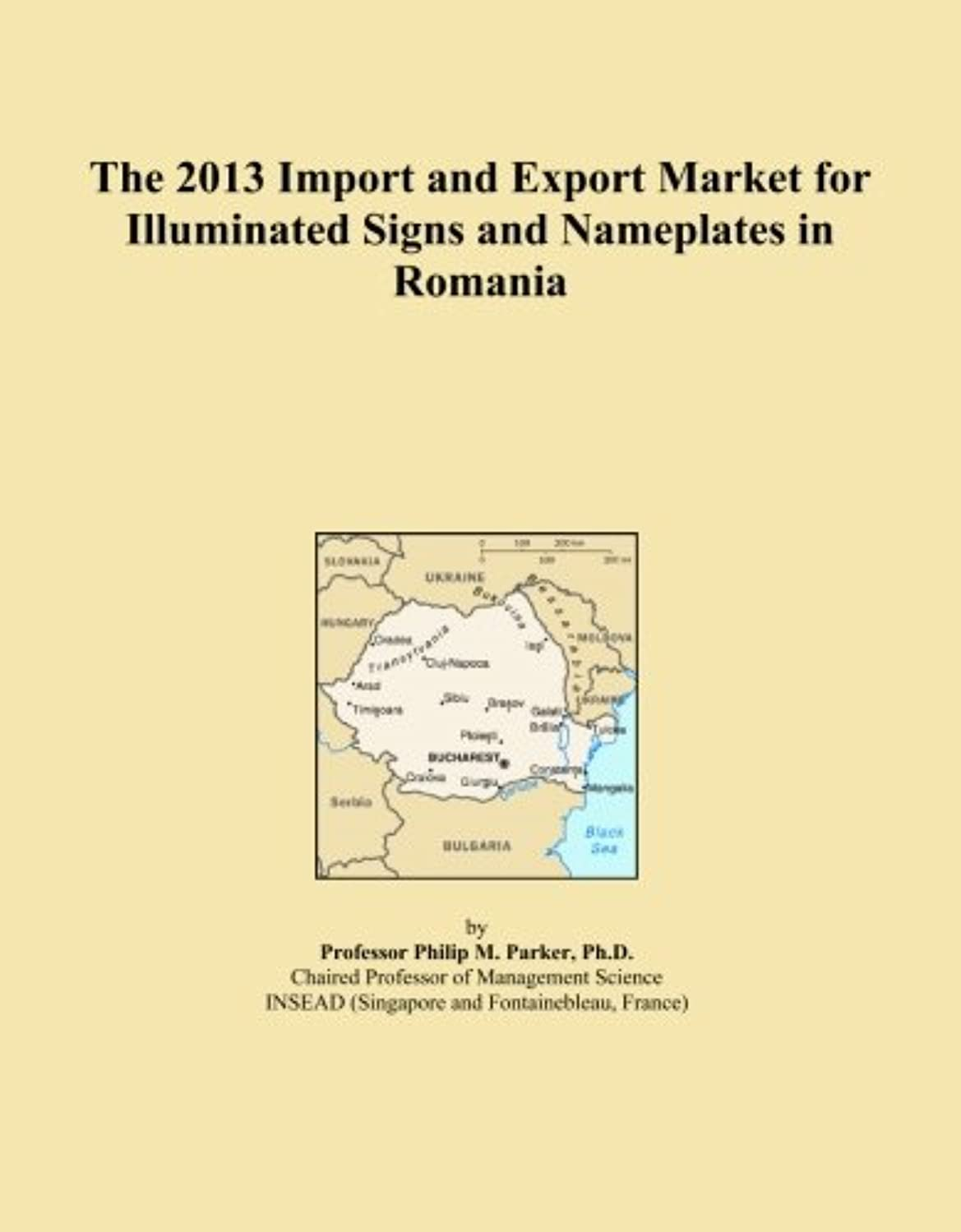 The 2013 Import and Export Market for Illuminated Signs and Nameplates in Romania