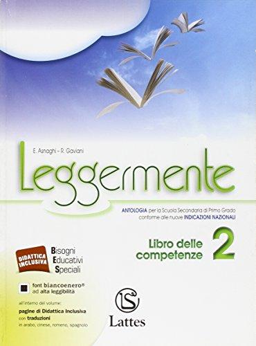 Leggermente. Libro delle competenze. Per la Scuola media. Con e-book. Con espansione online (Vol. 2)